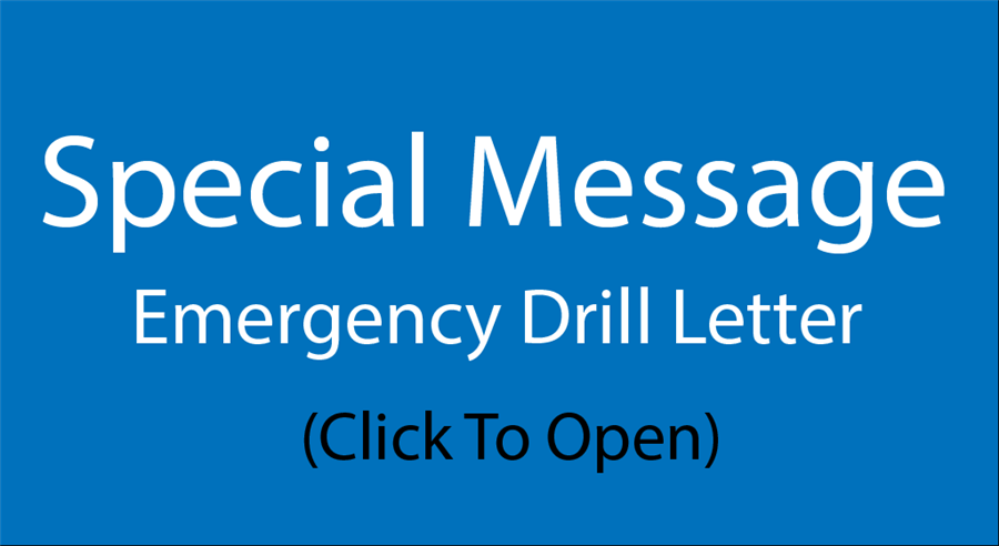 Important Announcement Emergency Drill Letter Click Here to Open
